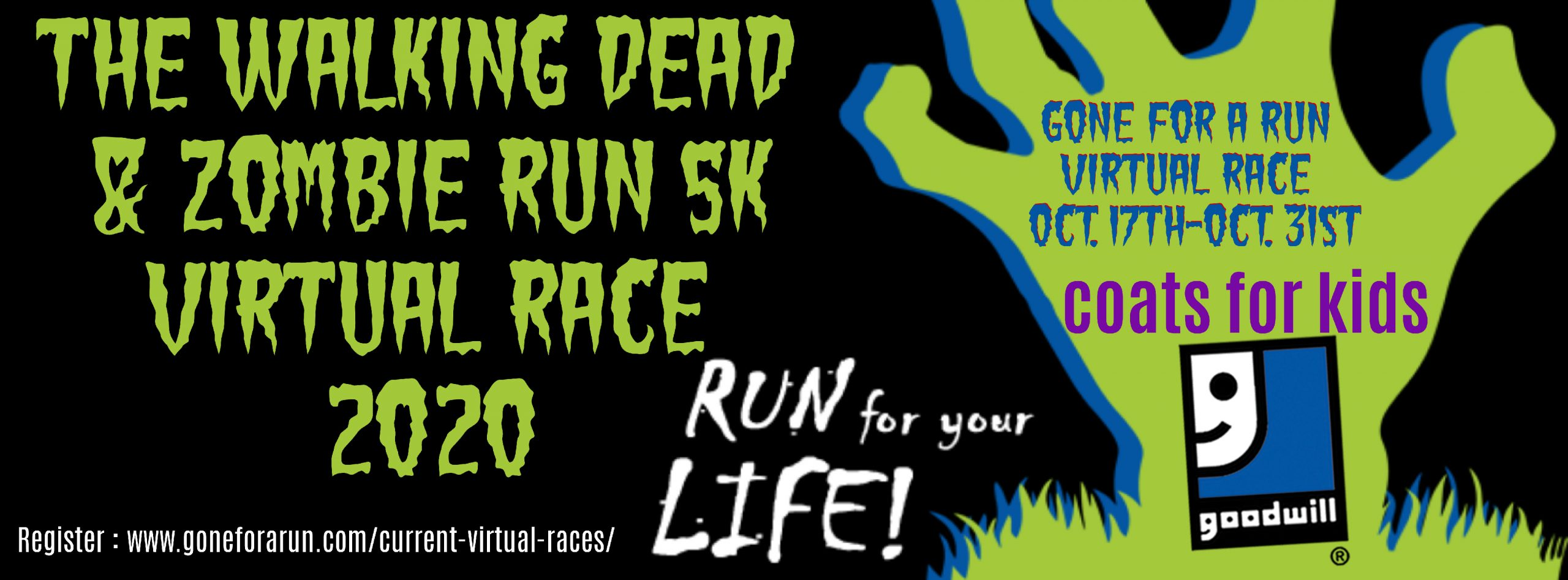 "Please join Goodwill Industries of KYOWVA Area, Inc. at our Virtual 6th Annual Walking Dead & Zombie Run 5K! This Virtual Race that will be taking place (via our host website, ""Gone For A Run"") on Saturday, October 17th – 31st, 2020. You can register here: https://www.goneforarun.com/virtual-race.../gwi-0001.html... Who says zombies are hostile to humanity? Run with us, 100% of the proceeds go toward Goodwill's Coats for Kids program which focuses on the basic-human necessity for clothing and winter-wear. With your participation, we will be able to purchase brand new coats, gloves, hats, and shoes for area youth in need. The course will be determined by each racer at their own pace – and can be completed at any location (indoors, outdoors, or even on your treadmill)! Set a personalized goal to complete the race distance while remaining socially distant! While virtual, the race will be as interactive as possible, with participants having access to an active leaderboard throughout the duration of the process. Racers will pay a $35 entry fee and will receive a downloadable bib via the virtual hosting site, and will be mailed a t-shirt and medal for participating. Should participants choose to walk or run at night, we encourage you to be both safe and spooky – dress in zombie apparel and glow-in-the-dark accessories. In any case, don't forget to show off your achievement by sharing your photos using #walkingdeadzombierun5k on social media! This unique race is sure to be the most thrilling 5K experience for all humans and zombies alike! It is a great way for the community to get to know Goodwill's mission, as well as learn more about our potential partners that make such events possible. We encourage you to walk, run or crawl your way to the finish line!"